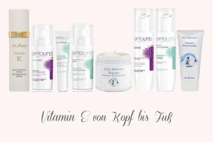 Vitamin E: Hochwirksame Anti-Aging Hautpflege querbeet
