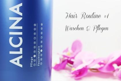 Unsere Haar Routine: Waschen und Pflegen