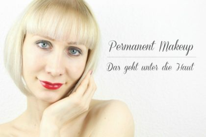 Permanent Makeup: Unsere Erfahrungen mit Permanent Line
