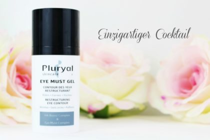 Pluryal Skincare Eye Must Gel: Revolutionäre 3in1 Wirkung