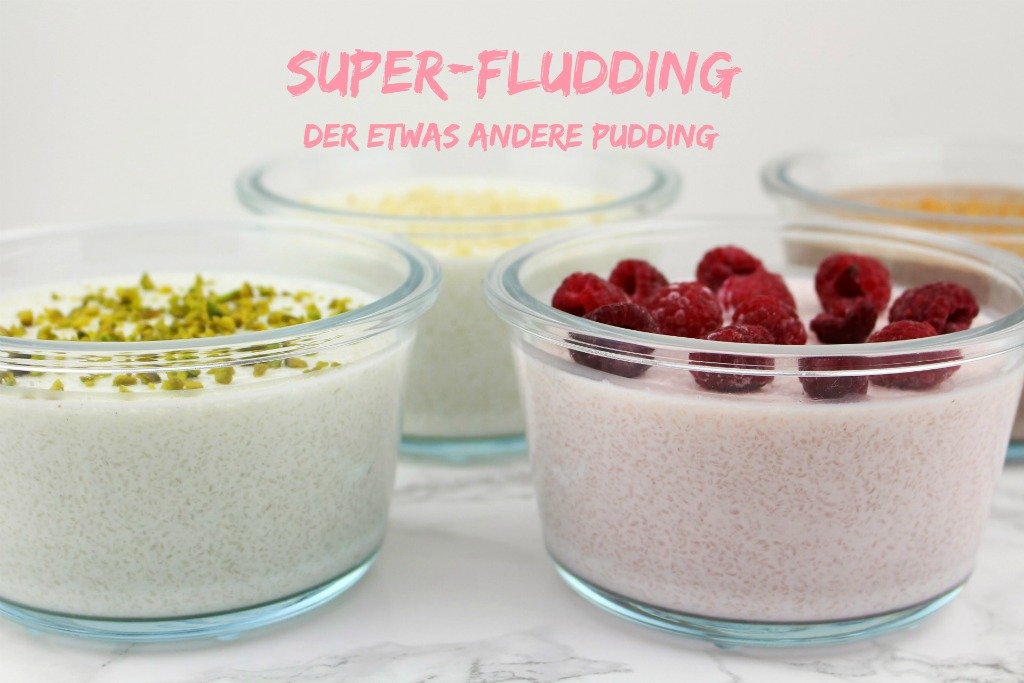 viel Volumen wenig Kalorien, Pudding ohne Stärke und Zucker, Pudding ohne Puddingpulver zubereiten, Pudding ohne kochen, Protein Pudding selber machen, Super-Fludding, Low Carb Pudding mit Flohsamenschalen, Low Carb Pudding mit Eiweißpulver, Leinsamen Pudding Alternative, Chia Pudding Alternative, Flohsamen Pudding, Eiweiß hält jung, Super Twins Rezepte, Super Twins Annalena und Magdalena